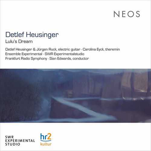 Detlef Heusinger: Lulu's Dream (24/44 FLAC)