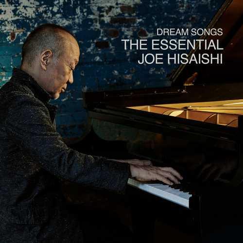 Dream Songs: The Essential Joe Hisaishi (24/48 FLAC)