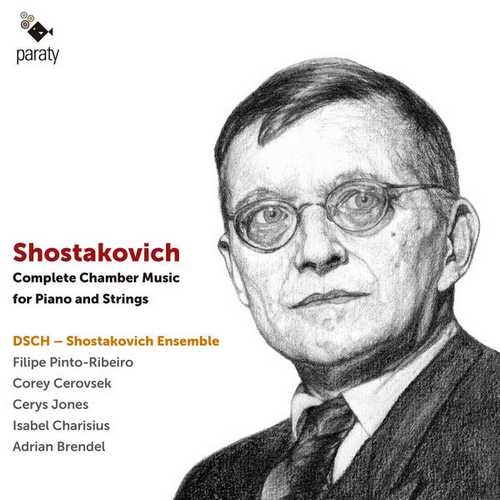 DSCH: Shostakovich - Complete Chamber Music for Piano and Strings (24/48 FLAC)