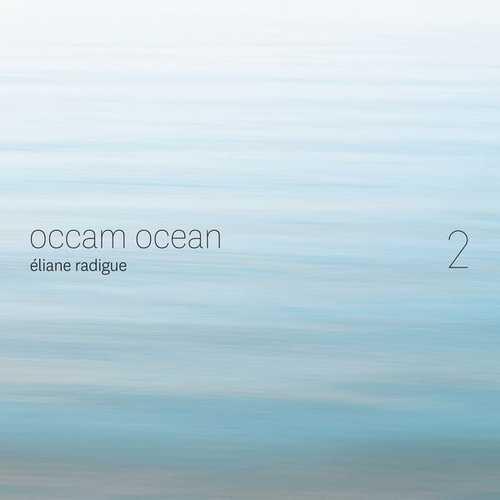 Éliane Radigue - Occam Ocean 2 (24/44 FLAC)