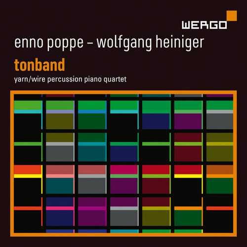 Yarn/Wire: Enno Poppe, Wolfgang Heiniger - Tonband (24/48 FLAC)
