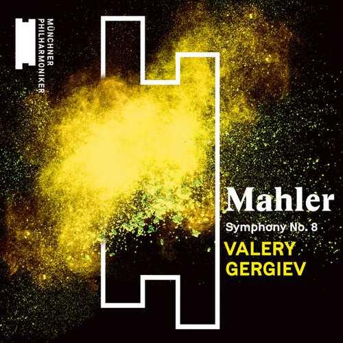 Gergiev: Mahler - Symphony no.8 (24/48 FLAC)