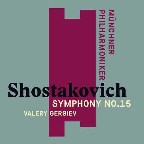 Gergiev: Shostakovich - Symphony no.15 (24/44 FLAC)
