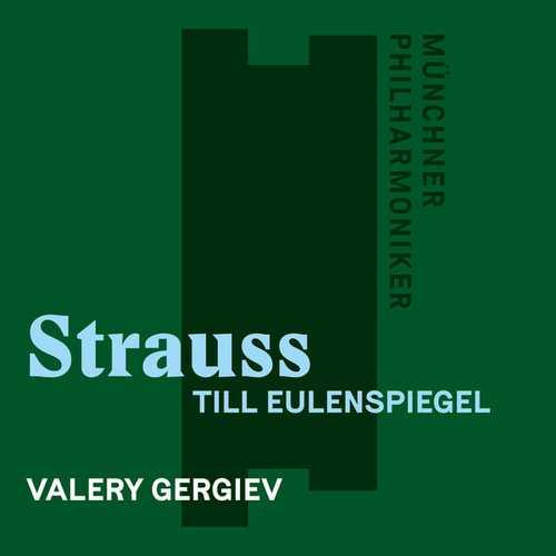 Gergiev: Strauss - Till Eulenspiegel (24/96 FLAC)
