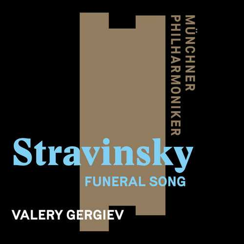 Gergiev: Stravinsky - Funeral Song op.5 (24/96 FLAC)
