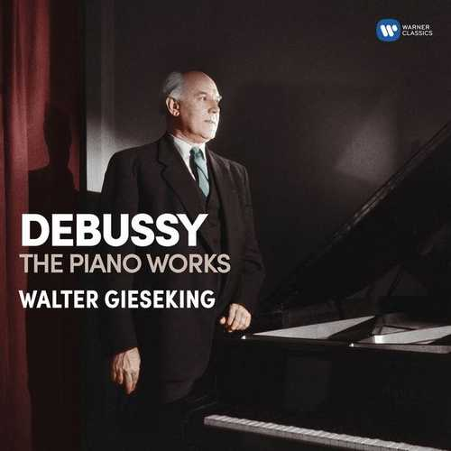 Walter Gieseking: Debussy - The Piano Works (24/96 FLAC)