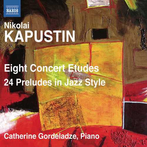 Gordeladze: Kapustin - Eight Concert Etudes, 24 Preludes in Jazz Style (24/44 FLAC)