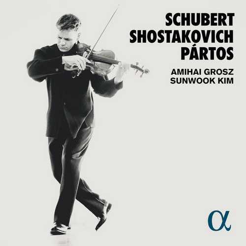 Amihai Grosz - Schubert, Shostakovich, Pártos (24/96 FLAC)