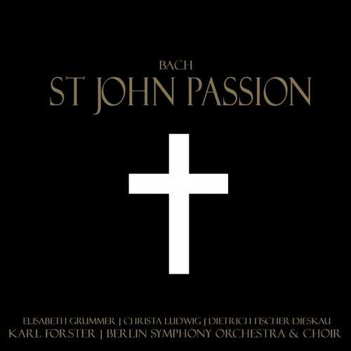 Grümmer, Fischer-Dieskau, Ludwig: Bach - St. John Passion (FLAC)