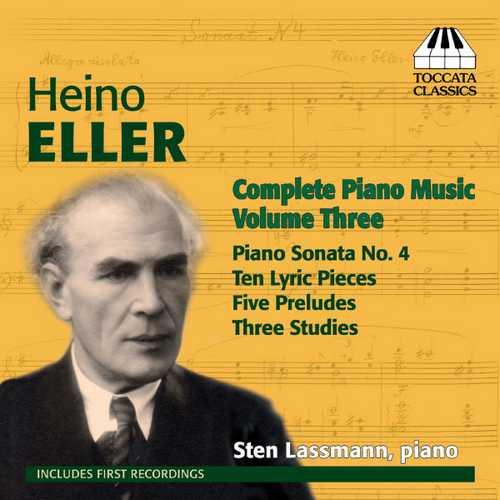 Heino Eller - Complete Piano Music vol.3 (FLAC)