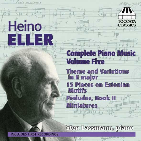 Heino Eller - Complete Piano Music vol.5 (FLAC)