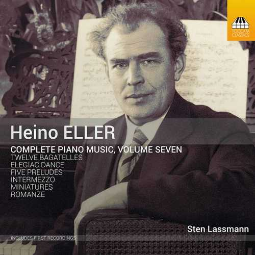 Heino Eller - Complete Piano Music vol.7 (24/96 FLAC)
