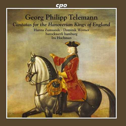 Hochman: Telemann - Cantatas for the Hanoverian Kings of England (FLAC)