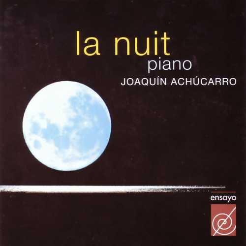 Joaquín Achúcarro - La Nuit (FLAC)