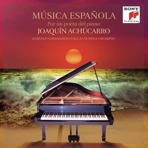 Joaquín Achúcarro: Música Española por un Poeta del Piano (FLAC)