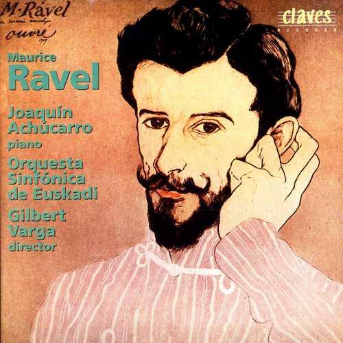 Joaquín Achúcarro: Ravel - Piano Concertos, Alborada del Gracioso (FLAC)