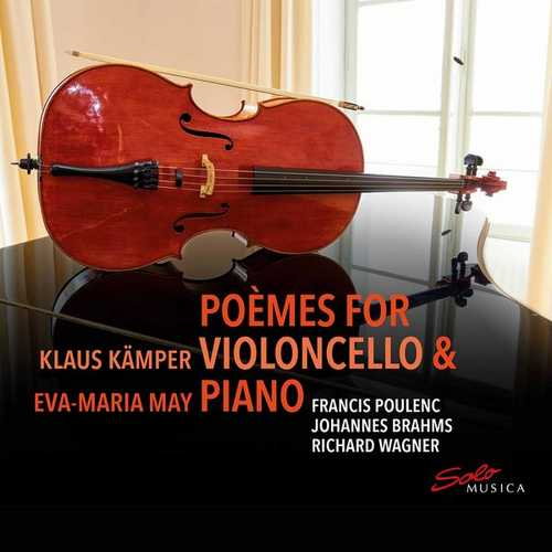 Klaus Kämper, Eva-Maria May - Poèmes for Violoncello & Piano (24/44 FLAC)