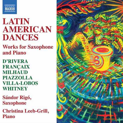 Latin American Dances: Works for Saxophone & Piano (24/96 FLAC)