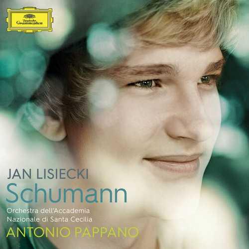 Jan Lisiecki, Antonio Pappano - Schumann (24/96 FLAC)