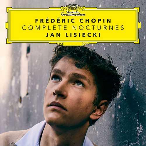 Jan Lisiecki: Frédéric Chopin - Complete Nocturnes (24/96 FLAC)