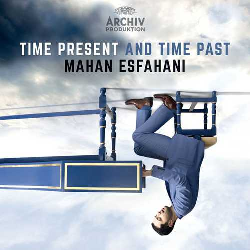 Mahan Esfahani - Time Present and Time Past (24/48 FLAC)