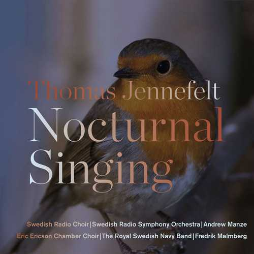 Manze, Malmberg: Thomas Jennefelt - Nocturnal Singing (24/44 FLAC)