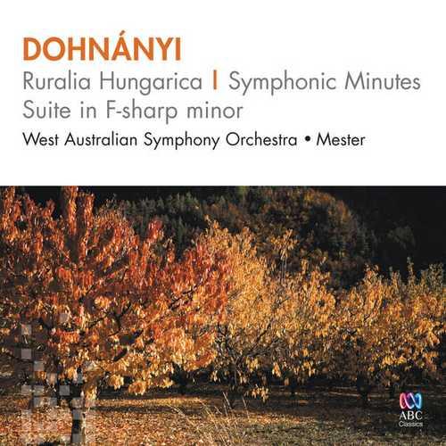 Mester: Dohnányi - Ruralia Hungarica, Symphonic Minutes, Suite in F-Sharp Minor (FLAC)