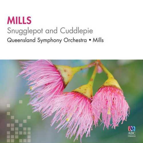 Mills: Mills - Snugglepot and Cuddlepie (FLAC)