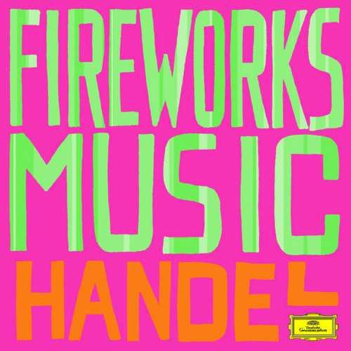 Handel - Fireworks Music (FLAC)