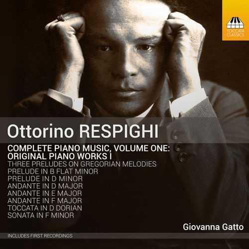 Ottorino Respighi - Complete Piano Music vol.1 (24/44 FLAC)