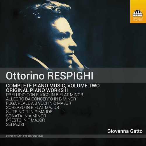 Ottorino Respighi - Complete Piano Music vol.2 (24/96 FLAC)
