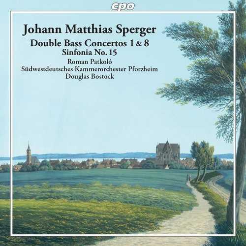 Patkoló, Bostock: Sperger - Double Bass Concertos no.1 & 8, Sinfonia no.15 (FLAC)