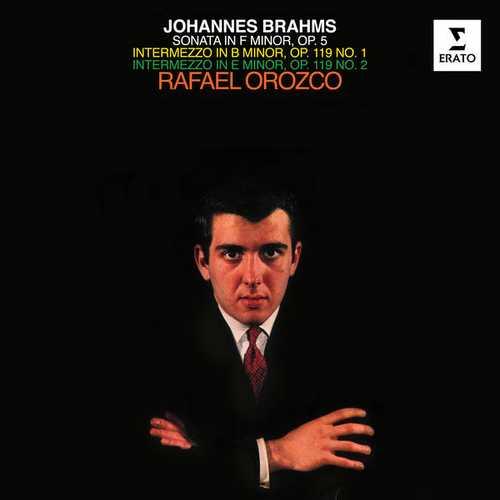 Rafael Orozco: Brahms - Sonata in F minor op.5, Intermezzi op.119 no.1 & 2 (24/192 FLAC)