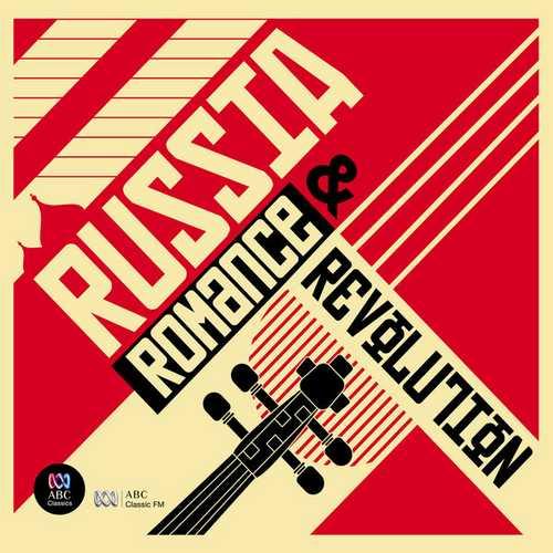 Russia: Romance and Revolution (FLAC)