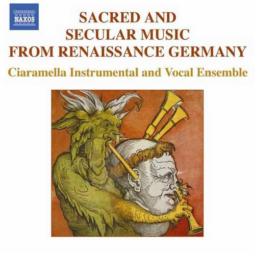 Sacred and Secular Music from Renaissance Germany (FLAC)