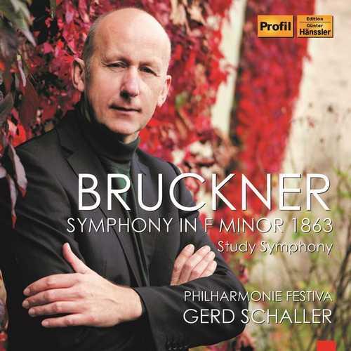 "Schaller: Bruckner - Symphony in F Minor 1863 ""Study Symphony"" (FLAC)"