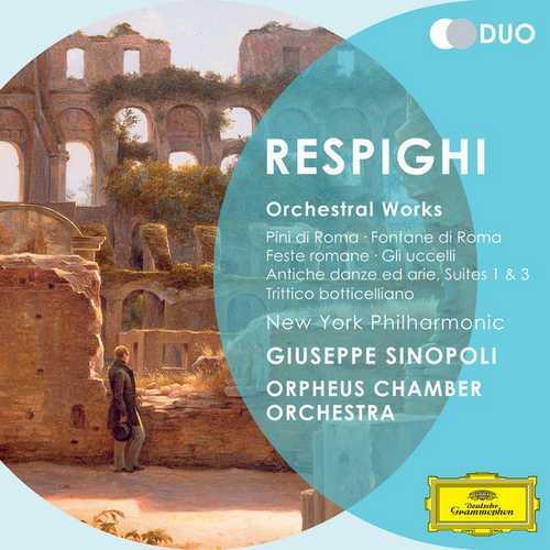Sinopoli: Respighi - Orchestral Works (FLAC)
