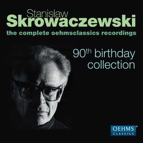 Stanisław Skrowaczewski - The Complete OEHMSclassics Recordings. 90th Birthday Collection (FLAC)