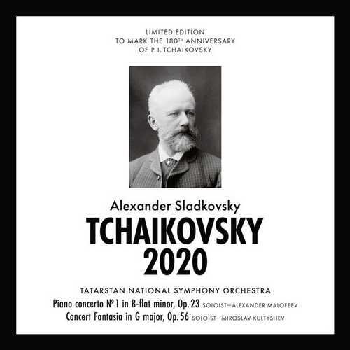 Sladkovsky: Tchaikovsky 2020 - Concert Fantasia op.56 (FLAC)
