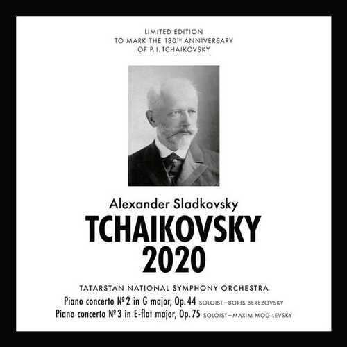 Sladkovsky: Tchaikovsky 2020 - Piano Concerto no.2 op.44 (FLAC)