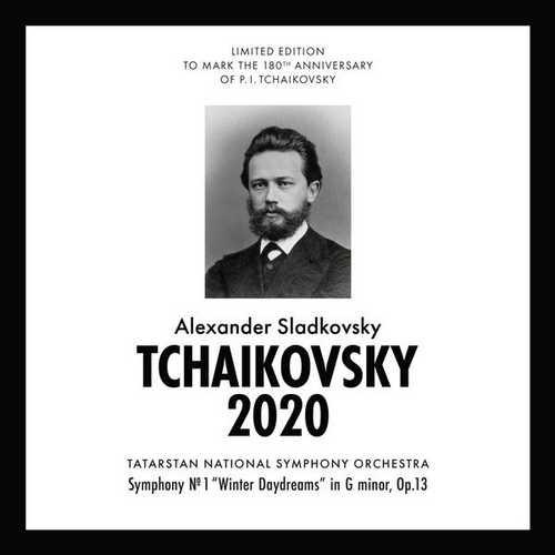 Sladkovsky: Tchaikovsky 2020 - Symphony no.1 op.13 (FLAC)