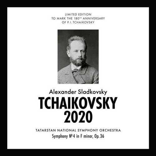 Sladkovsky: Tchaikovsky 2020 - Symphony no.4 op.36 (FLAC)
