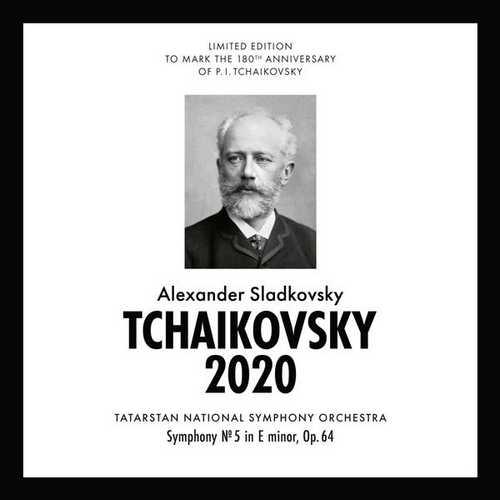 Sladkovsky: Tchaikovsky 2020 - Symphony no.5 op.64 (FLAC)