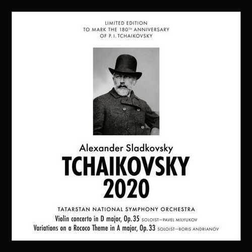 Sladkovsky: Tchaikovsky 2020 - Variations on a Rococo Theme op.33 (FLAC)