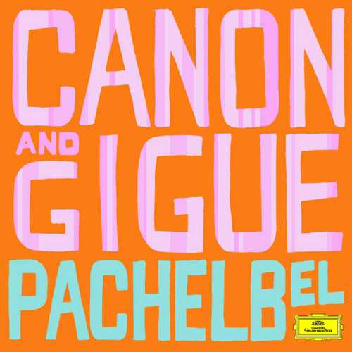 Pachelbel - Canon and Gigue (FLAC)