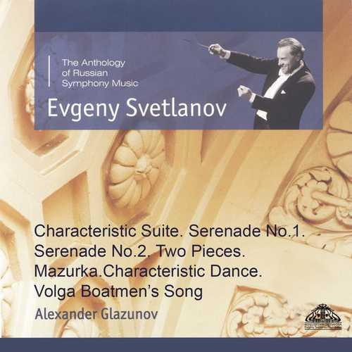 Svetlanov: Glazunov - Characteristic Suite, Serenade no.1 & 2, Two Pieces, Mazurka, Characteristic Dance, Volga Boatmen's Song (FLAC)