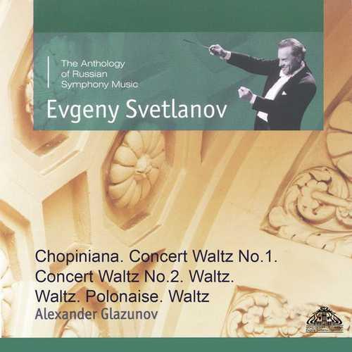 Svetlanov: Glazunov - Chopiniana, Concert Waltzes no.1 & 2, Waltz & Polonaise (FLAC)