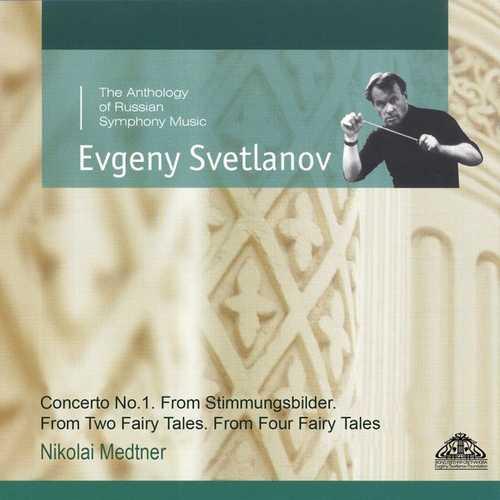 Svetlanov: Medtner - Concerto no.1, From Stimmungsbilder, From Two Fairy Tales, From Four Fairy Tales (FLAC)