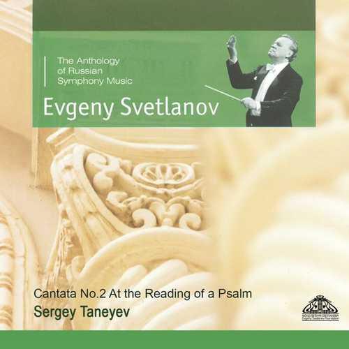 Svetlanov: Taneyev - Cantata no.2 At the Reading of a Psalm (FLAC)