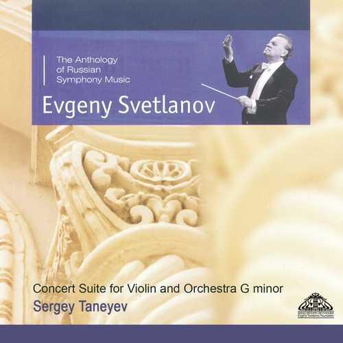 Svetlanov: Taneyev - Concert Suite for Violin and Orchestra G Minor (FLAC)